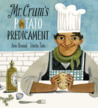 Mr. Crum's Potato Predicament by Anne Renaud, Felicita Sala